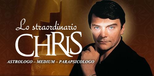 Lo Straordinario Chris, Astrologo - Medium - Parapsicologo